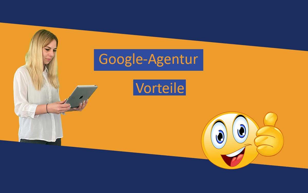 Bild mit Lena Bell und dem Text Google-Agentur Vorteile