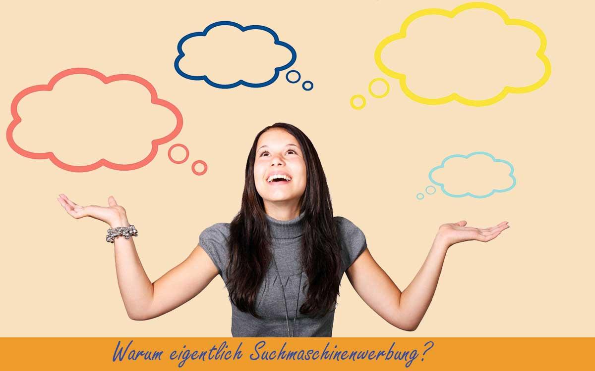 Junge Frau mit Wolken über dem Kopf zur Fragestellung warum Suchmaschinenwerbung über SEA-Agentur